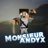 Monsieurandyx07